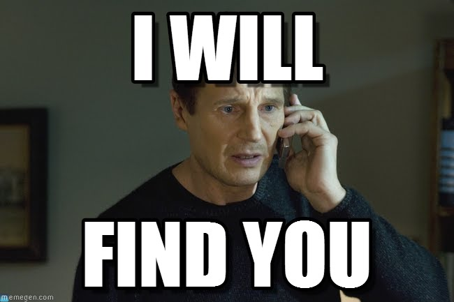 I will find you meme - Taken (2008)