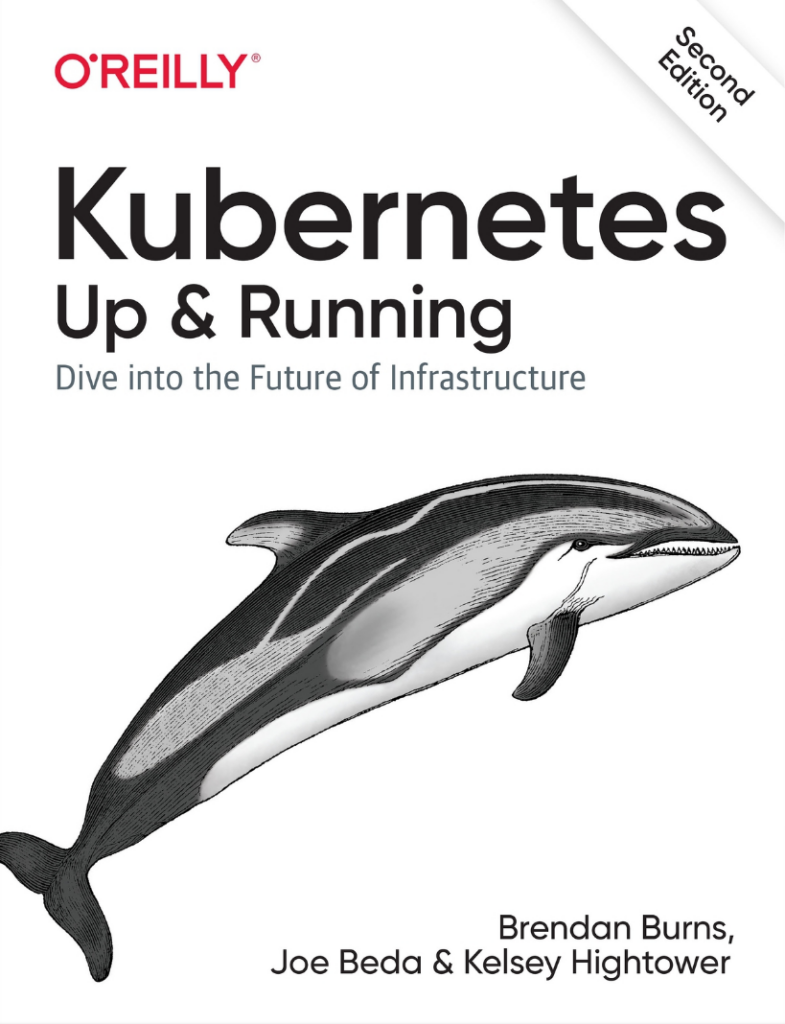 Kubernetes: Up & Running - Dive into the Future of Infrastructure by Brendan Burns, Joe Beda & Kelsey Hightower book cover